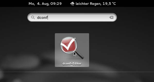 Dconf-editor suchen und öffnen